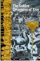 The-Golden-Treasures-of-Troy-Dream-of-Heinrich-Schliemann_9780500300657