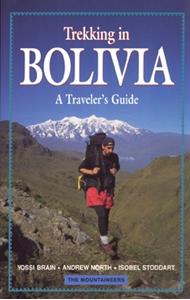 Trekking In Bolivia: A Traveler's Guide