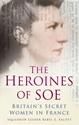 Heroines-of-SOE-Britains-Secret-Women-in-France_9780752487298