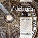 Journey-into-Michelangelos-Rome_9780977742912