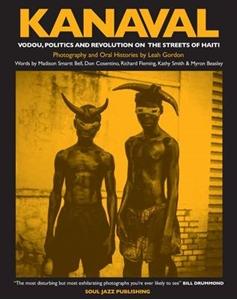 Kanaval - Voudou, Politics and Revolution on streets of Haiti