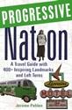 Progressive-Nation-A-Travel-Guide-to-Inspiring-Landmarks_9781556527173