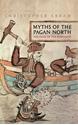 Myths-of-the-Pagan-North_9781847252470