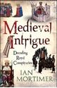 Medieval-Intrigue-Decoding-Royal-Conspiracies_9781847065896