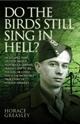 Do-the-Birds-Still-Sing-in-Hell_9781782192275