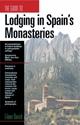 Lodging-in-Spains-Monastries_9781884465178