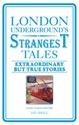 London-Undergrounds-Strangest-Tales_9781907554971
