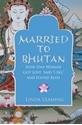 Married-to-Bhutan_9781848503755