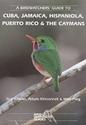 Birdwatchers-Guide-to-Cuba-Jamaica-Hispaniola-Puerto-Rico-the-Caymans_9781871104127