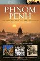 Phnom-Penh-A-Cultural-Literary-History_9781904955405