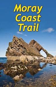 Moray Coast Trail & Dava Way