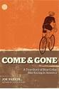 Come-Gone-A-True-Story-of-Blue-Collar-Bike-Racing-in-America_9781934030547