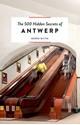 500-Hidden-Secrets-Of-Antwerp_9789460581106