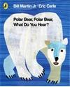 Polar-Bear-Polar-Bear-What-Do-You-Hear_9780141334813