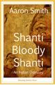 Shanti-Bloody-Shanti_9781938901119