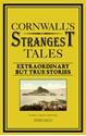 Cornwalls-Strangest-Tales_9781909396005