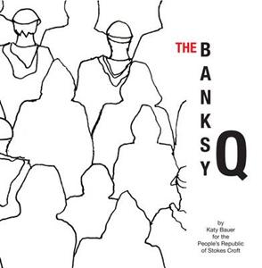 THE BANKSY Q
