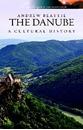 The Danube - A Cultural History