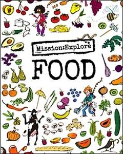 Mission: Explore - Food