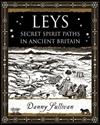 Leys-Secret-Spirit-Paths-in-Ancient-Britain_9781904263388