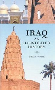 Iraq - An Illustrated History