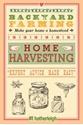Backyard-Farming-Home-Harvesting-Expert-Advice-Made-Easy_9781578264636