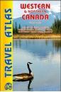 Western & Northern Canada ITMB Travel Atlas