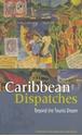 Caribbean-Dispatches-Beyond-the-Tourist-Dream_9781405071369