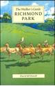 Richmond-Park-The-Walkers-Guide_9780952784746