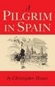 A-Pilgrim-in-Spain_9780826497697
