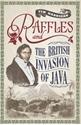 Raffles-and-the-British-Invasion-of-Java_9789814358859
