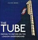 Tube: Station to Station on the London Underground