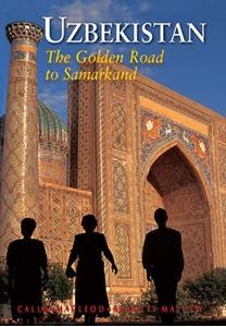 Uzbekistan - The Golden Road to Samarkand