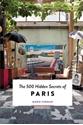 The-500-Hidden-Secrets-of-Paris_9789460581373