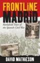 Frontline-Madrid-Battlefield-Tours-of-the-Spanish-Civil-War_9781909930094