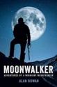 Moonwalker-Adventures-of-a-Midnight-Mountaineer_9781909430174