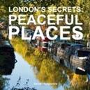 London's Secrets: Peaceful Places
