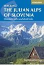 Julian Alps of Slovenia: Mountain Walks and Short Treks