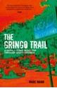 The-Gringo-Trail-A-Darkly-Comic-Road-Trip-Through-South-America_9781849536080