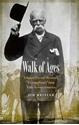 Walk-of-Ages-Edward-Payson-Westons-Extraordinary-1909-Trek-Across-America_9780803290143