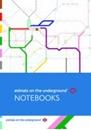 Animals on the Underground A5 Notebooks (set of 3)