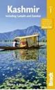 Kashmir: Jammu, Kashmir Valley, Ladakh, Zanskar Bradt Guide