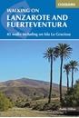 Lanzarote and Fuerteventura - 45 Walks Including Isla La Graciosa