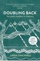 Doubling-Back-Ten-Paths-Trodden-in-Memory_9781910449301