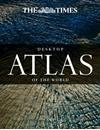 The Times Desktop Atlas of the World