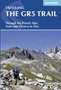 The GR5 Trail - Lake Geneva to Nice