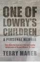 One-of-Lowrys-Children-A-Personal-Memoir_9780704374010