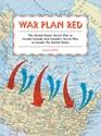 War-Plan-Red-Americas-Secret-Plans-to-Invade-Canada-and-Canadas-Secret-Plans-to-Invade-the-US_9781616893521