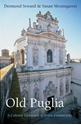 Old-Puglia_9781909961203
