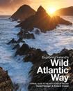 Exploring Ireland's Wild Atlantic Way: A Travel Guide to the West Coast of Ireland: 2016